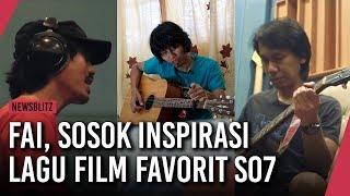 Gambar cover Wawancara dengan Fai, Sosok Inspirasi Lagu Film Favorit SO7