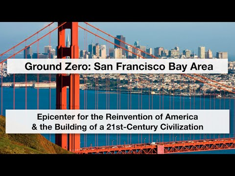 Ground Zero: San Francisco Bay Area (Full Talk) | Commonwealth Club of California