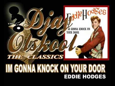 KNOCK ON YOUR DOOR...Eddie Hodges