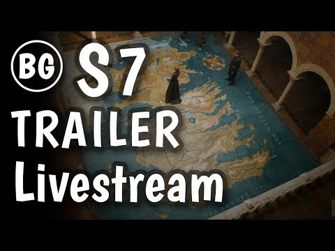 Game of Thrones Season 7 Official Trailer Discussion Livestream Because Geek