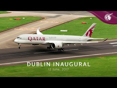 Qatar Airways Inaugural Flight to Dublin, Ireland