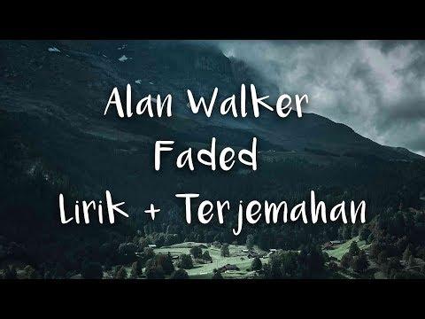 Alan Walker - Faded   LIRIK DAN TERJEMAHAN INDONESIA