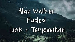 Alan Walker - Faded | LIRIK DAN TERJEMAHAN INDONESIA