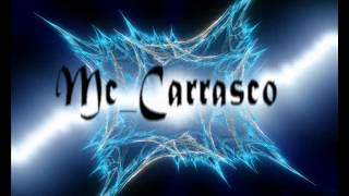 Mc Carrasco - A musica Da Tua Ausencia