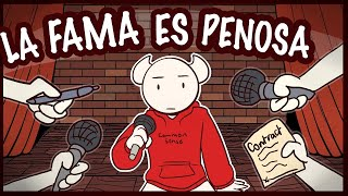 La Fama Es Penosa | Fame is Lame / SomeThingElseYT [ESPAÑOL] (FANDUB)