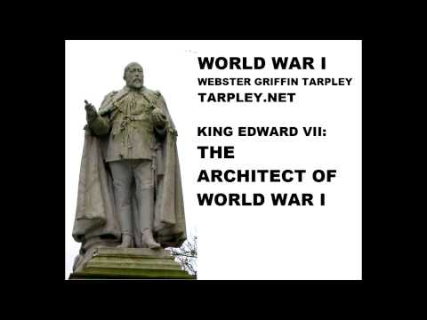 The Architect Of World War I - Webster Tarpley