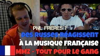 RUSSIANS REACT TO FRENCH MUSIC   MMZ - Tout pour le gang   REACTION TO FRENCH RAP