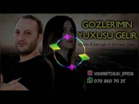 Super Duet 2018 Gozlerimin Yuxusu Gelir 2018  Ramin Edaletoglu Ft Pervane Sem