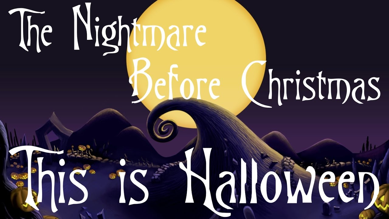 the nightmare before christmas this is halloween male cover youtube - Halloween Nightmare