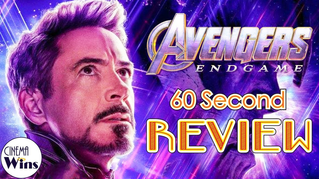 Download Avengers: Endgame 60 Second Review (NO Spoilers) | CinemaWins