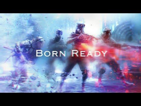【GMV】Battlefield V - Born Ready | All Good Things