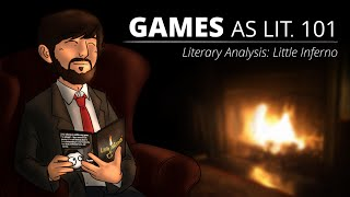 Games as Lit. 101 - Literary Analysis: Little Inferno