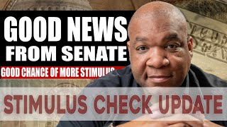 Second Stimulus Check and Stimulus Package Update Monday July 6th | Good News From The Senate
