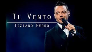 IL VENTO-Tiziano Ferro-testo