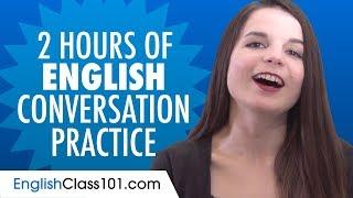 2 Hours of English Conversation Practice - Improve Speaking Skills screenshot 4