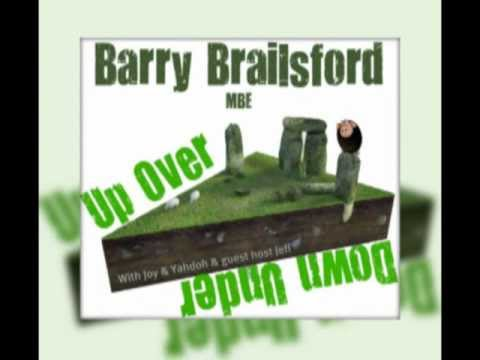 This Week on Up, Over and Down Under - Barry Brailsford