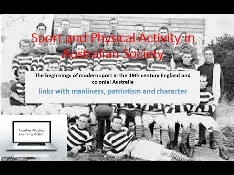 PDHPE HSC - Sport and Physical Act. in Aust. Society - links with manliness, patriotism & character