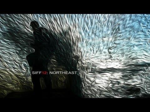 SIFF12: NORTHEAST