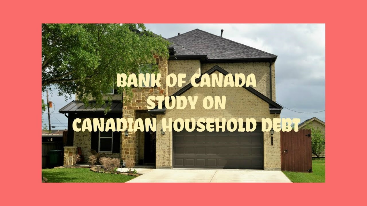 Home Bank Of Canada Bank Of Canada New Study On Canadian Household Debt Ira