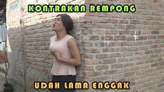 UDAH LAMA ENGGAK    KONTRAKAN REMPONG EPISODE 337