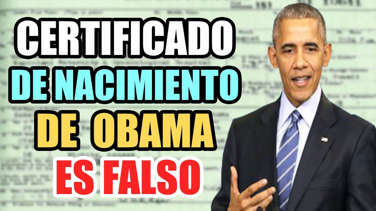 El Certificado De Nacimiento De Barack Obama Es Falso? - YouTube