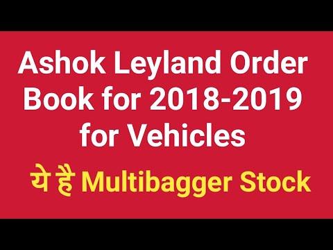 Ashok Leyland Order Book for 2018-2019 of Vehicles   Multibagger Stock for Long Term