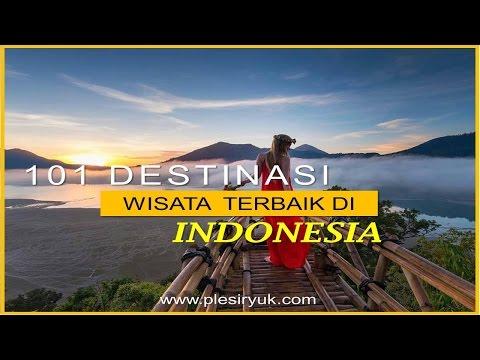 101-destinasi-wisata-terbaik-di-indonesia---watch-now