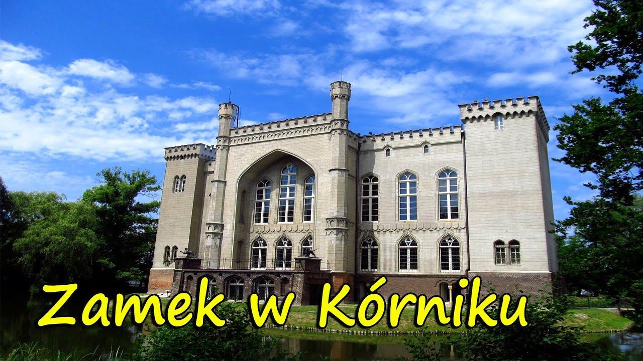 31f69e1f Zamek w Kórniku - Smakkujaw.pl (HD)