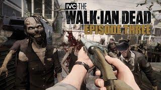 The Walk-Ian Dead: Episode 3 - The Walking Dead: Saints and Sinners Gameplay - Ian's VR Corner