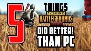 5 THINGS PUBG MOBILE DID BETTER THAN PC VERSION | PUBG Mobile VS PC| PUBG Mobile is Better than PC |