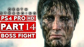 DEATH STRANDING Gameplay Walkthrough Part 14 Cliff BOSS FIGHT [1080p HD PS4 PRO] - No Commentary