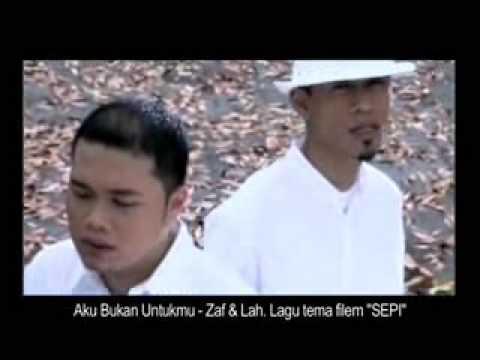 Zaf & Lah VE - Aku Bukan Untukmu (OFFICIAL MUSIC VIDEO)