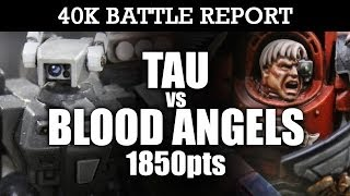 Tau vs Blood Angels Warhammer 40k Battle Report 1850pts | HD Video