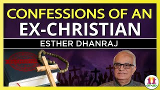 Cover images Confessions of an Ex-Christian: Esther Dhanraj