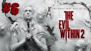 ПОЛНОЕ ПРОХОЖДЕНИЕ. ФИНАЛ ● The Evil Within 2 #6
