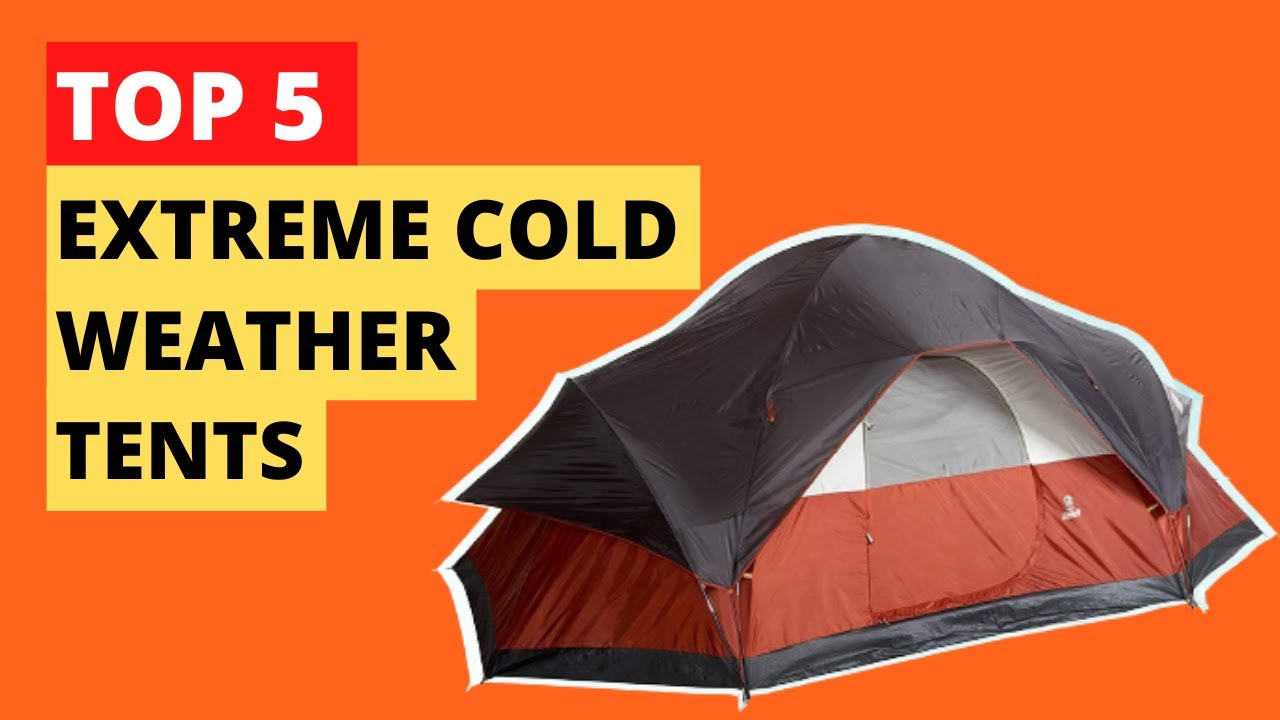 Download Top 5 Best Extreme Cold Weather Tents || Best Tent for Winter Camping