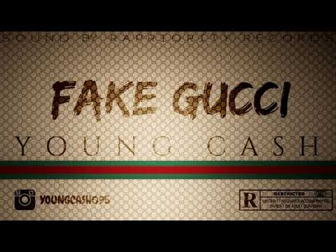 Young Cash - Fake Gucci