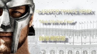 Gladiator Trance Remix - Now We Are Free [Mashup Cinematic Video]