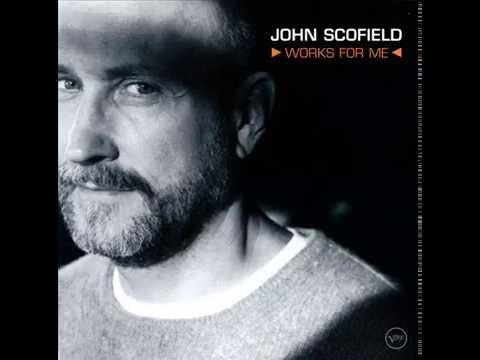John Scofield - Not You Again