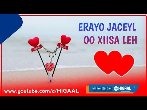 Erayo Jaceyl Oo Aad Umacaan Udir Ruuxad jeceshahay💙💚😍🖒