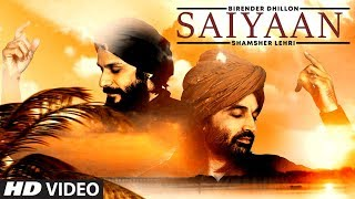 Saiyaan (Birender Dhillon, Shamsher Lehri) Mp3 Song Download