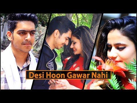 DESI HOON GAWAR NAHI || Rachit Rojha