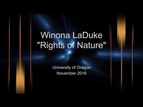 Winona LaDuke - Rights of Nature