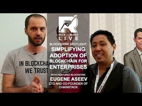 Blockshow Spotlight: Chainstack Simplifying Adoption of Blockchain for Enterprises.