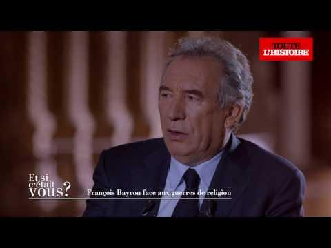 François Bayrou face aux guerre de religion (intégrale) - Toute l'Histoire