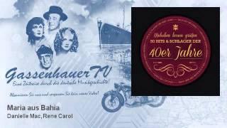 Danielle Mac, Rene Carol - Maria aus Bahia - GassenhauerTV