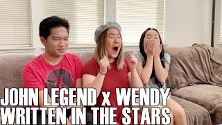 John Legend x Wendy - Written in the Stars (Reaction Video) mp3