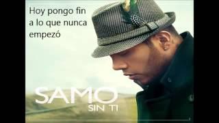 LO NUEVO 2016 | Sin Ti - Samo ex Camila (Letra) ahora como Solista.