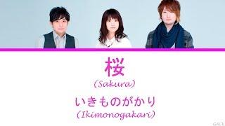 Gambar cover いきものがかり(Ikimonogakari) - SAKURA   Lyrics(Kan/Rom/Eng/Esp)