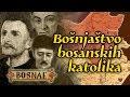 Bošnjaštvo bosanskih katolika